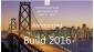 Microsoft thông báo kế hoạch diễn ra Build 2016